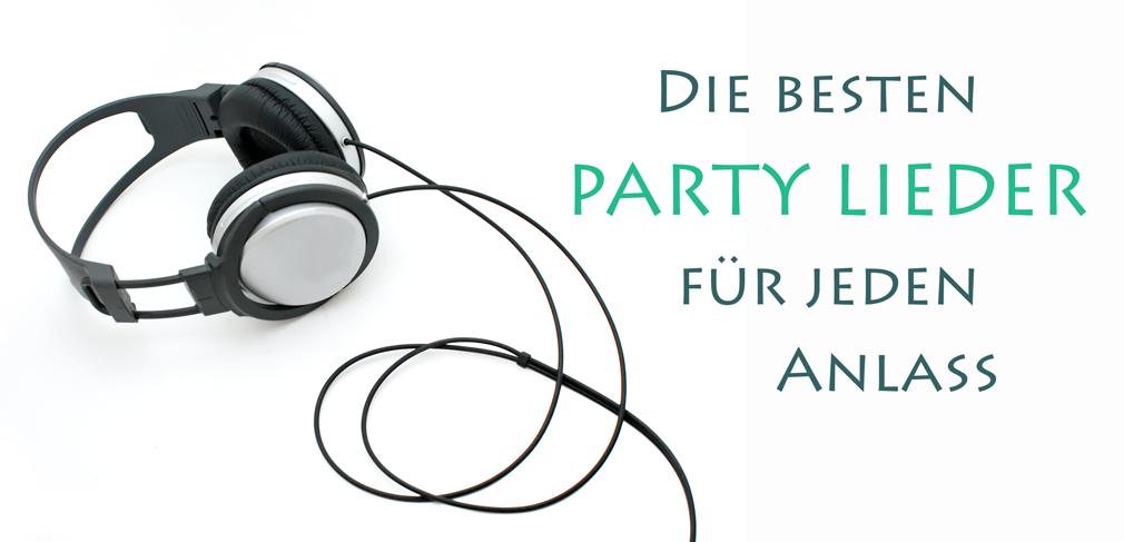 Party Lieder für jeden Anlass